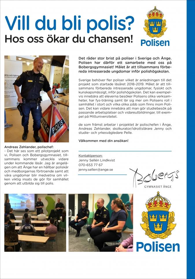 VO är en bra grund för att bli polis.